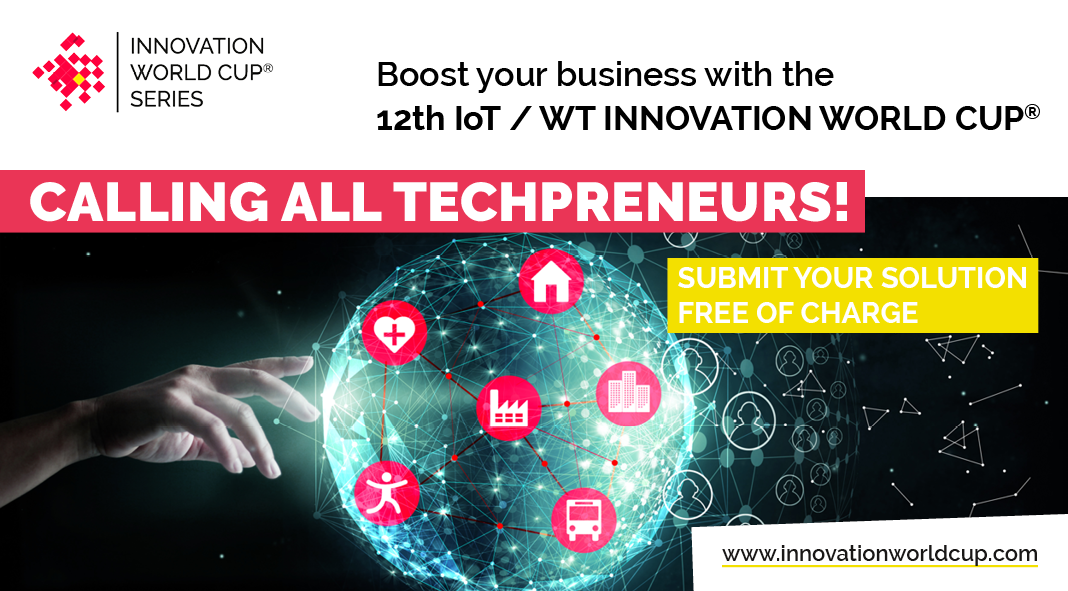 Participa en la 12ª edició de la IOT/WT Innovation World Cup®!